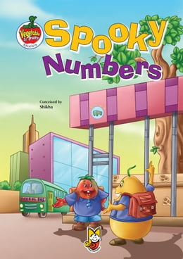 Book Spooky Numbers: Vegetable & Fruity Stories by Shikha