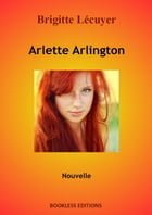 Arlette Arlington by Brigitte Lécuyer