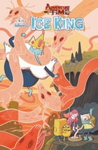 Adventure Time: Ice King #6 by Emily Partridge