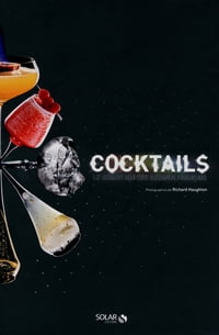 Cocktails ! Le grand mix des barmen français