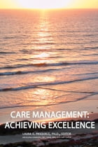Care Management: Achieving Excellence