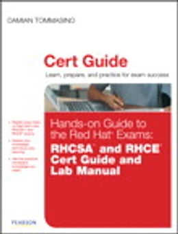 Book Hands-on Guide to the Red Hat Exams: RHCSA and RHCE Cert Guide and Lab Manual by Damian Tommasino