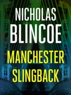 Manchester Slingback by Nicholas Blincoe