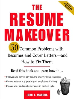 Book The Resume Makeover: 50 Common Problems With Resumes and Cover Letters - and How to Fix Them: 50… by Marcus, John