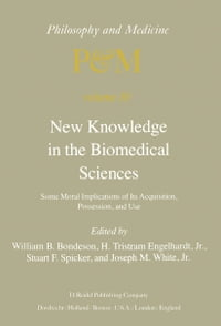 New Knowledge in the Biomedical Sciences: Some Moral Implications of Its Acquisition, Possession…