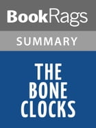 The Bone Clocks by David Mitchell l Summary & Study Guide by BookRags