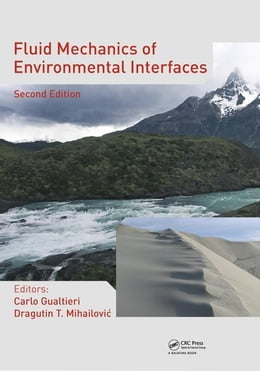 Book Fluid Mechanics of Environmental Interfaces, Second Edition by Gualtieri, Carlo