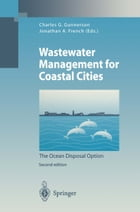 Wastewater Management for Coastal Cities: The Ocean Disposal Option