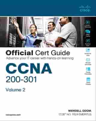 CCNA 200-301 Official Cert Guide, Volume 2 by Wendell Odom