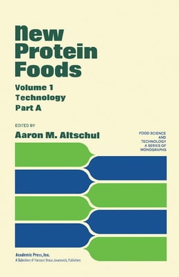 Book New Protein Foods by Altschul, Aaron