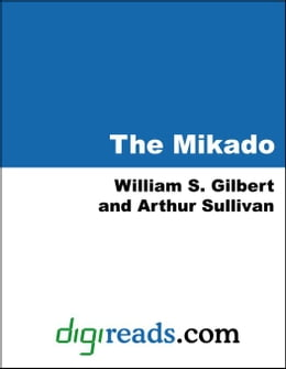 Book The Mikado by Gilbert, William S.
