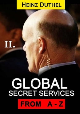 Book Worldwide Secret Service and Intelligence Agencies: That delivers unforgettable customer service… by Heinz Duthel