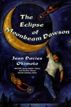 The Eclipse of Moonbeam Dawson