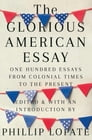 The Glorious American Essay Cover Image