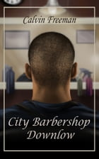 City Barbershop Downlow by Calvin Freeman