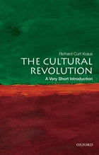 The Cultural Revolution: A Very Short Introduction by Richard Curt Kraus