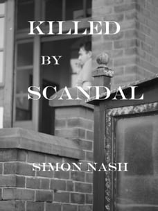 Killed by Scandal