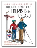 9789935936936 - Alda Sigmundsdottir: The Little Book of Tourists in Iceland: Tips, Tricks, and What the Icelanders Really Think of You - Book