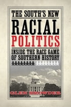 The South's New Racial Politics by Dr. Glen Browder