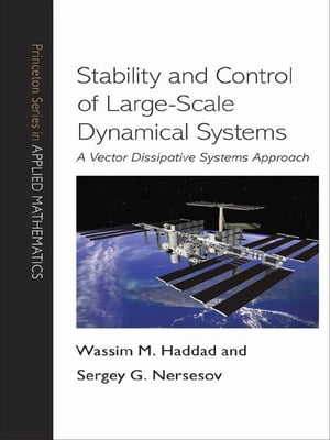 Stability and Control of Large-Scale Dynamical Systems A Vector Dissipative Systems Approach