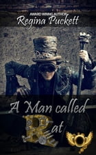A Man Called Rat by Regina Puckett