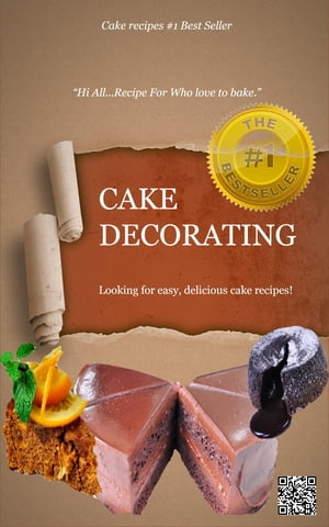 --->>CAKE DECORATING - Hi All...Recipe For Who love to bake<<--- Looking for easy,  delicious cake recipes?