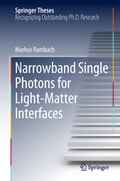 Narrowband Single Photons for Light-Matter Interfaces (Lasers Technology) photo