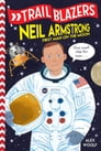 Trailblazers: Neil Armstrong Cover Image