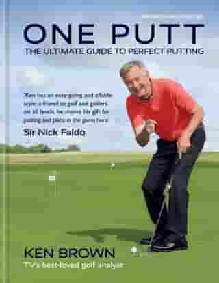 One Putt: The ultimate guide to perfect putting