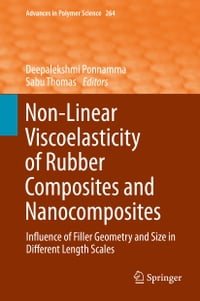 Non-Linear Viscoelasticity of Rubber Composites and Nanocomposites: Influence of Filler Geometry…