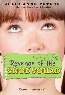 Book Revenge of the Snob Squad by Julie Anne Peters