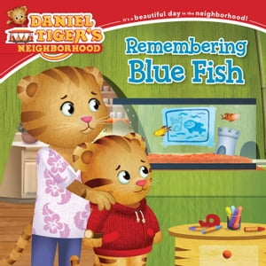 Remembering Blue Fish by Becky Friedman