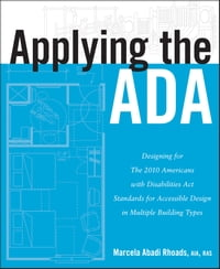 Applying the ADA: Designing for The 2010 Americans with Disabilities Act Standards for Accessible…