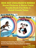 Box Set Children's Books: Horse Pictuers & Horse Facts - Panda Book For Kids & Weird Panda Tales db16a361-1823-43d8-a5fe-5f69fcda59b3