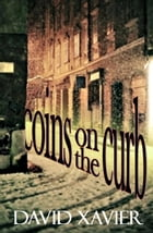 Coins On The Curb by David Xavier