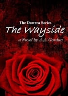 The Wayside by A.A. Gordon