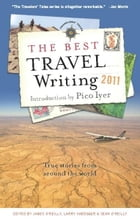 The Best Travel Writing 2011: True Stories from Around the World