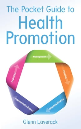 Book The Pocket Guide To Health Promotion by Glenn Laverack