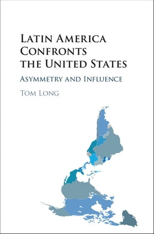 Latin America Confronts the United States Asymmetry and Influence