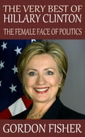 The Very Best of Hillary Clinton cd27209c-d2a6-42bb-af7d-44aae54d6773