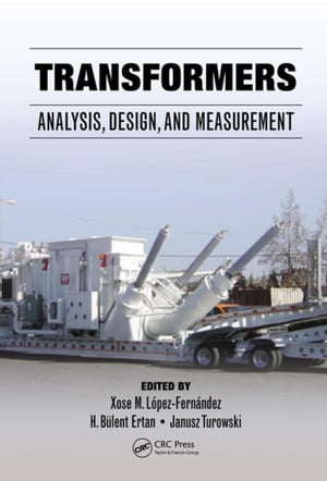 Transformers: Analysis,  Design,  and Measurement