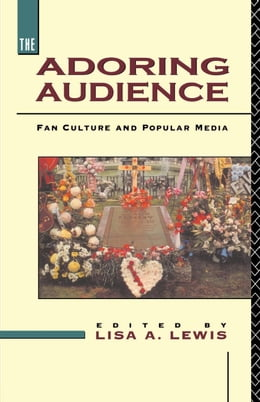 Book The Adoring Audience by Lewis, Lisa A.