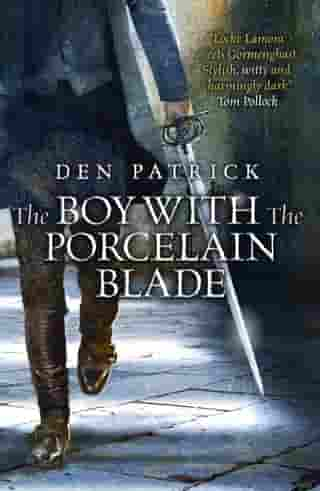 The Boy with the Porcelain Blade