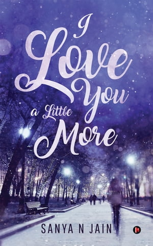 I Love You A Little More