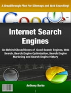 Internet Search Engines by Anthony Burke
