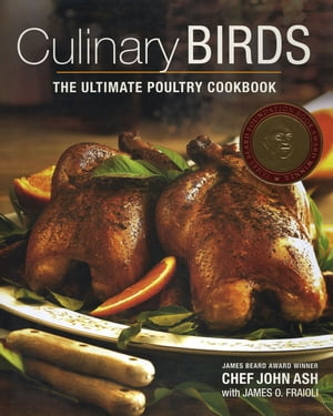 Culinary Birds The Ultimate Poultry Cookbook