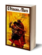 A Princess of Mars (Illustrated) by Edgar Rice Burroughs