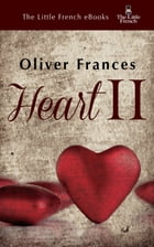 Heart II by Oliver Frances