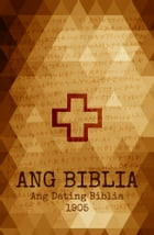 Ang Dating Biblia: Holy Bible in Tagalog (ADB 1905) by Two Sparrows Bibles