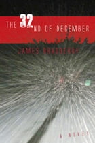 The 32nd of December by James Bradberry